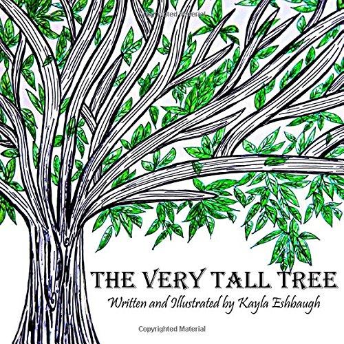 The Very Tall Tree: Eshbaugh, Kayla