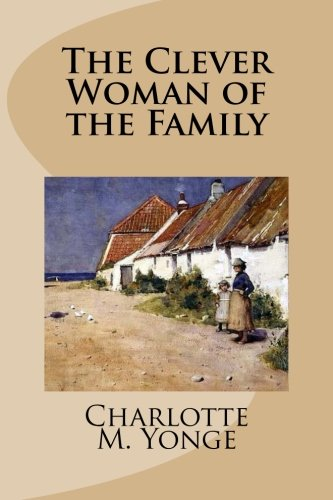 9781499512137: The Clever Woman of the Family