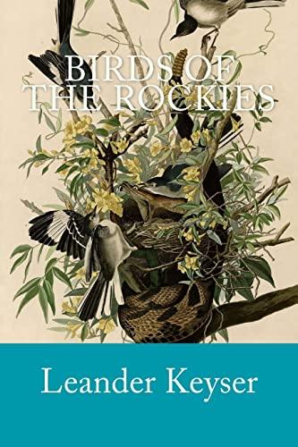 9781499513417: Birds of the Rockies