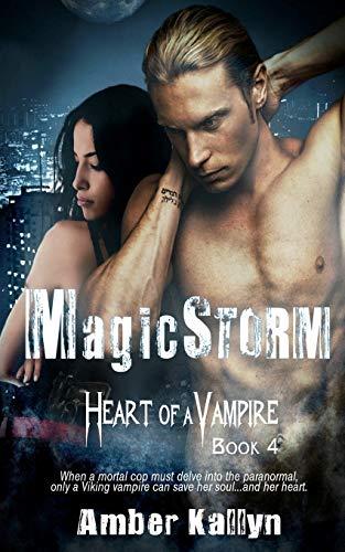 9781499514575: Magicstorm (Heart of a Vampire, Book 4) (Volume 4)