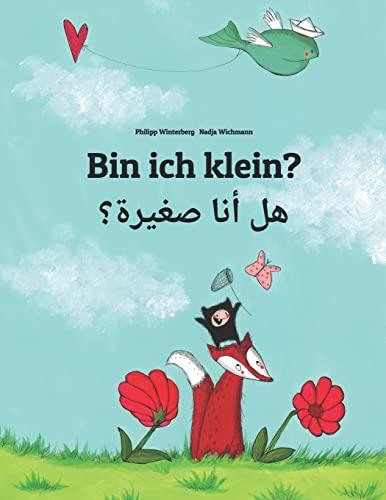 9781499515572: Bin ich klein? Hl ana sghyrh?: Kinderbuch Deutsch-Arabisch (zweisprachig/bilingual) (German Edition)