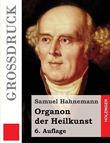 9781499516203: Organon der Heilkunst (Großdruck): 6. Auflage