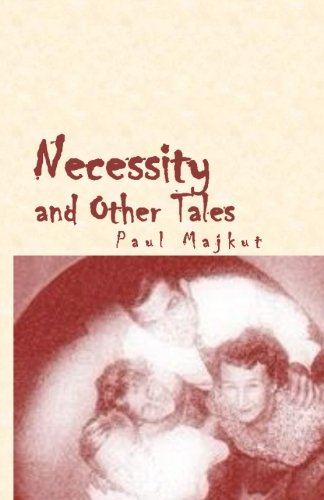 9781499521436: Necessity and Other Tales