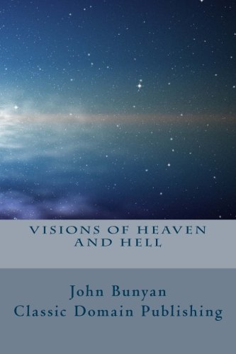 9781499525335: Visions Of Heaven And Hell