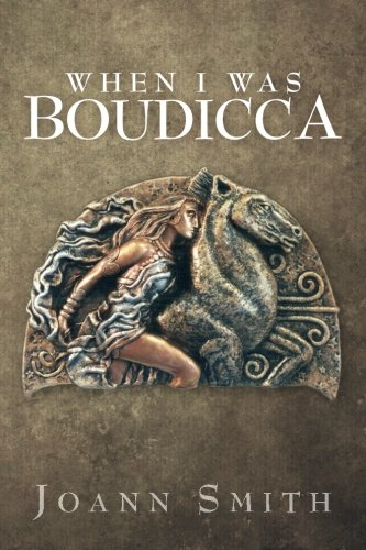 9781499529784: When I Was Boudicca