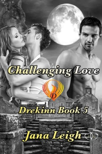 Challenging Love (Paperback): Jana Leigh
