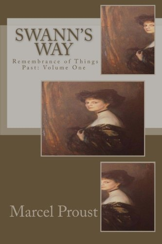 9781499532081: Swann's Way: Remembrance of Things Past: Volume One
