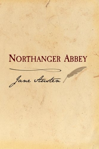 9781499532975: Northanger Abbey: Original and Unabridged
