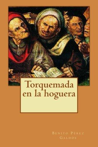 9781499536966: Torquemada en la hoguera (Spanish Edition)