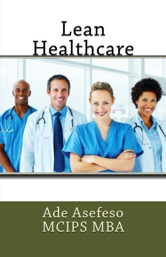 9781499542301: Lean Healthcare