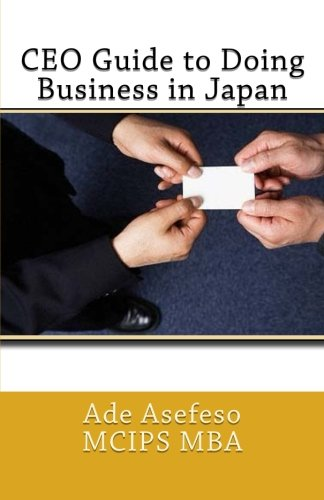 CEO Guide to Doing Business in Japan: Ade Asefeso MCIPS