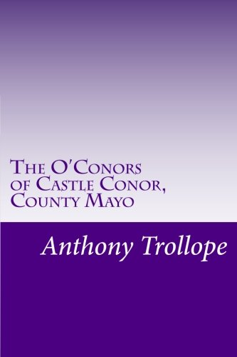 9781499545357: The O'Conors of Castle Conor, County Mayo