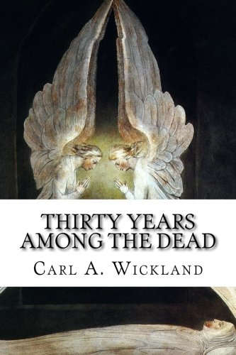 9781499545449: Thirty Years Among the Dead