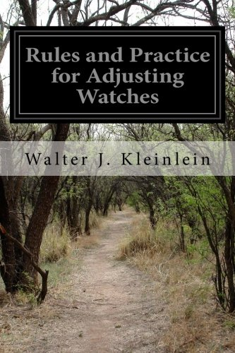 9781499548495: Rules and Practice for Adjusting Watches