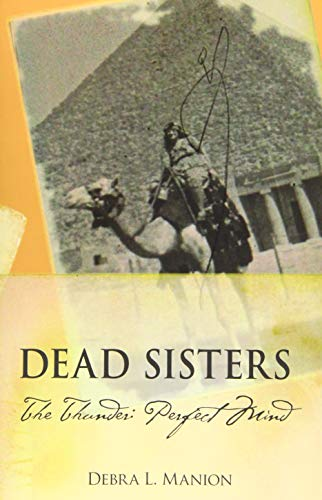 9781499549744: Dead Sisters: The Thunder: Perfect Mind