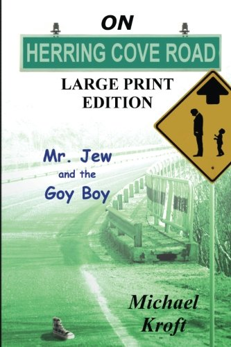 9781499549782: On Herring Cove Road (Large Print Ed.): Mr. Jew And The Goy Boy (Volume 1)