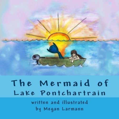 9781499549799: The Mermaid of Lake Pontchartrain