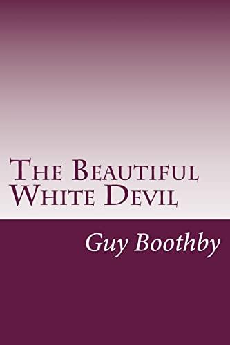 9781499551495: The Beautiful White Devil