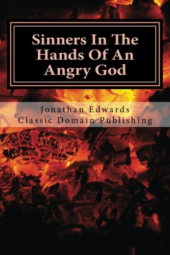 9781499551808: Sinners In The Hands Of An Angry God