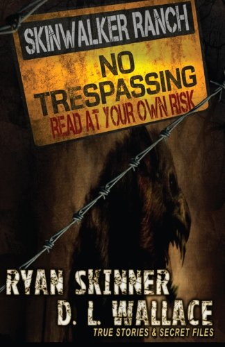 9781499553765: Skinwalker Ranch: No Trespassing