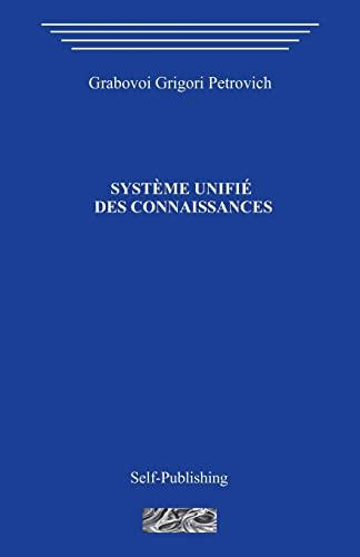 9781499555479: Systeme unifie des connaissances