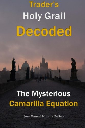 9781499555608: The Mysterious Camarilla Equation: Trader's Holy Grail Decoded