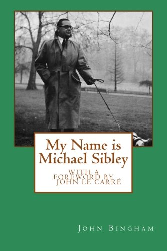9781499556179: My Name is Michael Sibley