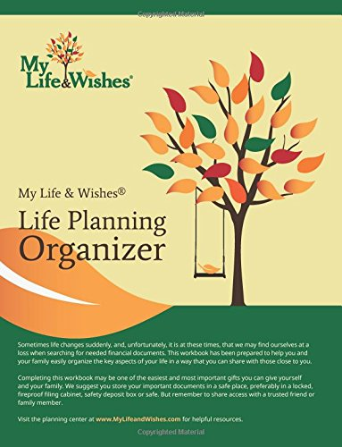 9781499556872: My Life and Wishes Organizer