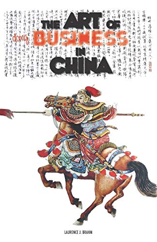 9781499557237: The Art of doing Business in China