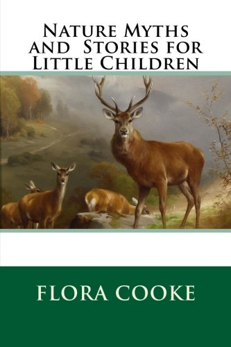 9781499557480: Nature Myths and Stories for Little Children