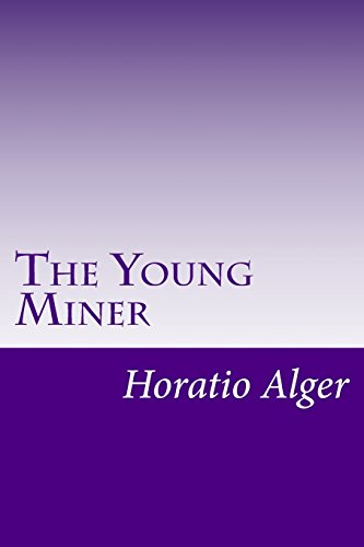 9781499557626: The Young Miner