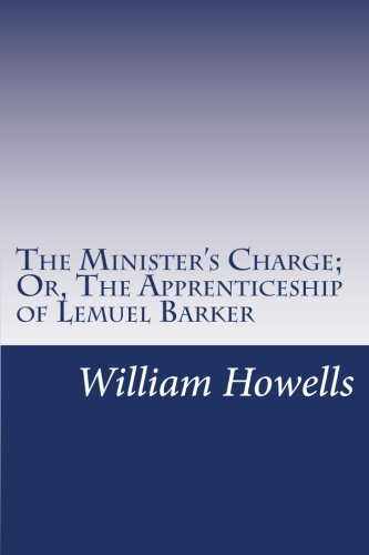 9781499557688: The Minister's Charge; Or, The Apprenticeship of Lemuel Barker