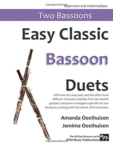 9781499558357: Easy Classic Bassoon Duets: With one very easy part, and the other more difficult. Comprises favourite melodies from the world's greatest composers ... All in easy keys (The Brilliant Bassoon)