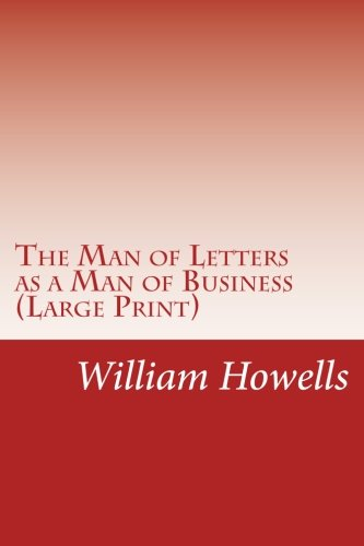 9781499558494: The Man of Letters as a Man of Business (Large Print)