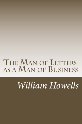 9781499558500: The Man of Letters as a Man of Business
