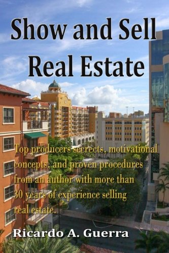 9781499561494: Show and Sell Real Estate (Volume 1)