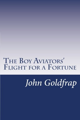 9781499561876: The Boy Aviators' Flight for a Fortune