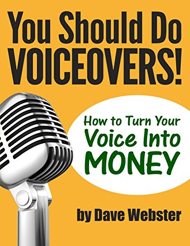 9781499563801: You Should Do VOICEOVERS!: How to Turn Your Voice Into MONEY