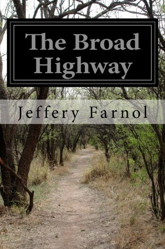 9781499563948: The Broad Highway