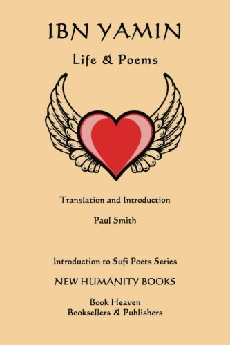 Ibn Yamin: Life Poems (Paperback): Paul Smith