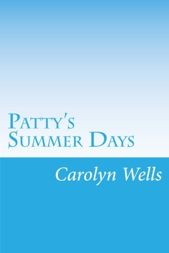 9781499568738: Patty's Summer Days