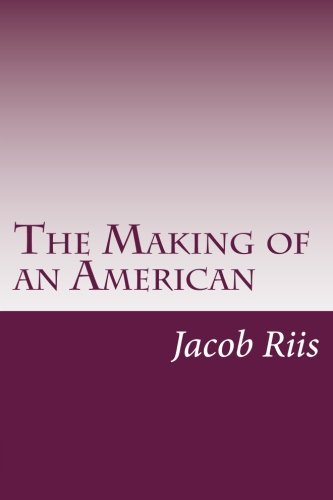 9781499571844: The Making of an American