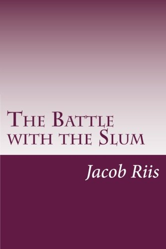 9781499571868: The Battle With the Slum