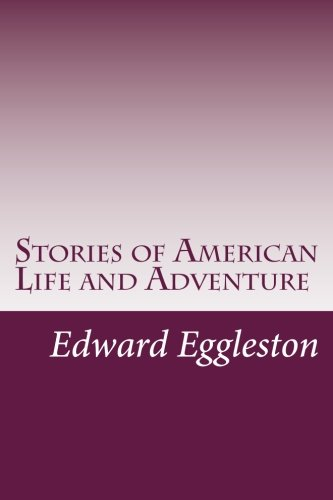 9781499571981: Stories of American Life and Adventure