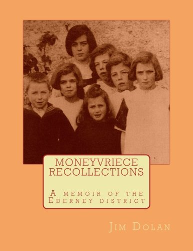 9781499572322: MONEYVRIECE RECOLLECTIONS A Memoir of the Ederney District