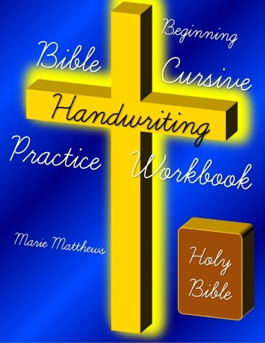 9781499573176: Beginning Bible Cursive Handwriting Practice Workbook