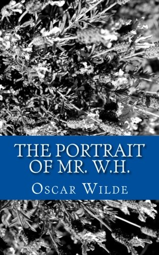 9781499576122: The Portrait of Mr. W.H.