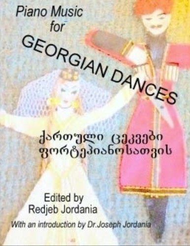 9781499576573: Piano Music for Georgian Dances