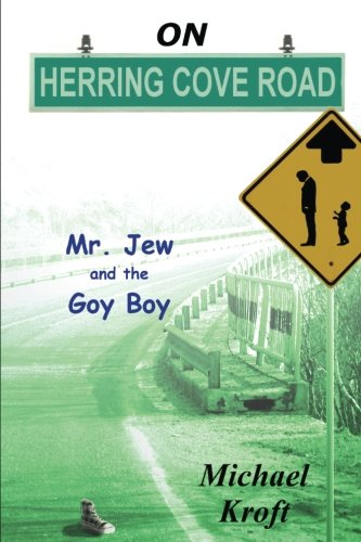 9781499578799: On Herring Cove Road: Mr. Jew and the Goy Boy (Volume 1)