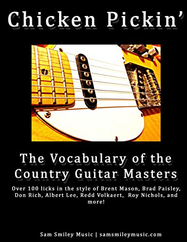 9781499579130: Chicken Pickin': The Vocabulary of the Country Guitar Masters